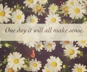 quote, flowers, and sense image