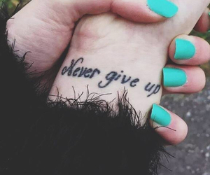 tattoo, never give up, and never image