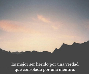 verdad, frases, and frases image
