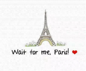 paris, wait, and quote image