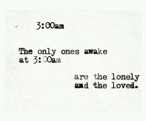 lonely, quotes, and loved image