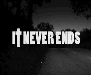end, black and white, and never image