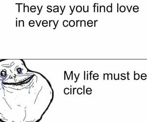 :D and forever alone image