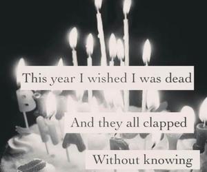 birthday, sad, and dead image