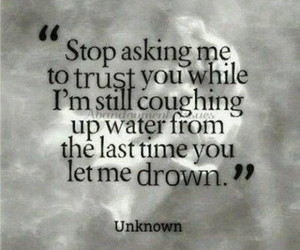 trust, quotes, and drowning image