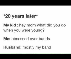 bands, husband, and obsessed image