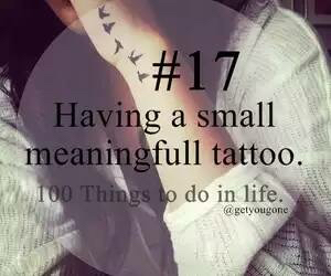 17, tattoo, and 100 things to do in life image