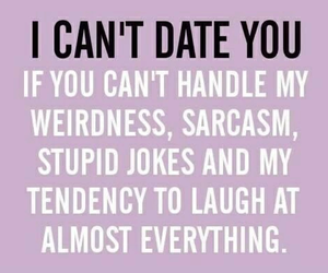 date, sarcasm, and quotes image