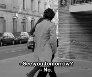 no, quotes, and tomorrow image
