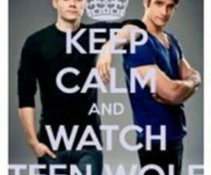 keep calm, teen wolf, and stiles image