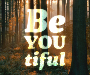 beautiful, you, and be image
