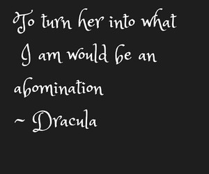 Dracula, her, and quote image