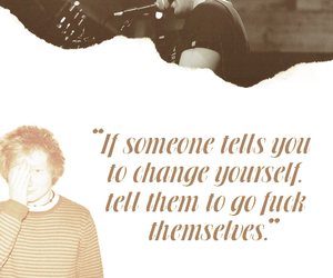 ed sheeran, quote, and change image