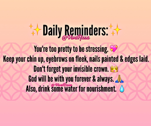 daily reminders, positive vibes, and Queen image