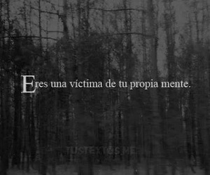 victim, mente, and frases image