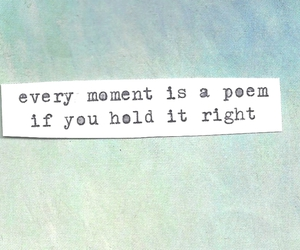 poem, quote, and moment image