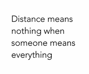 distance, love, and quote image