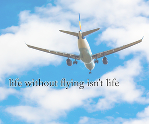 airplane, Flying, and quote image