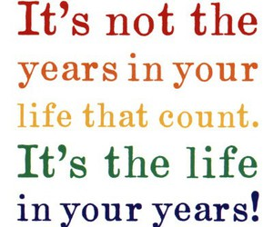 life, text, and years image