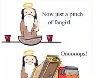 fangirl, funny, and god image