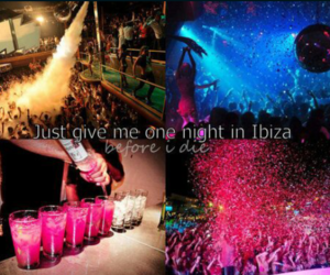ibiza, party, and before i die image