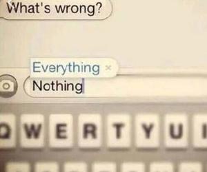 everything, nothing, and sad image