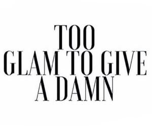 quotes, glam, and damn image