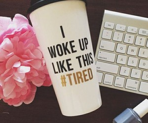 tired, coffee, and cup image