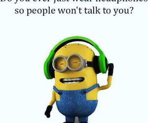 headphones, minions, and qoute image