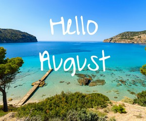August, hello, and majorque image