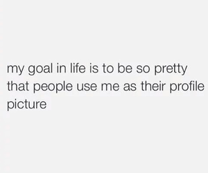 goal, life, and pretty image