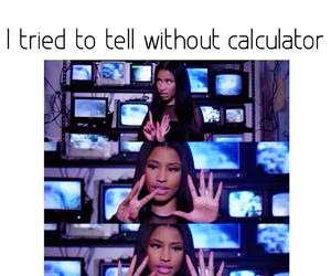 calculator, haha, and funny image