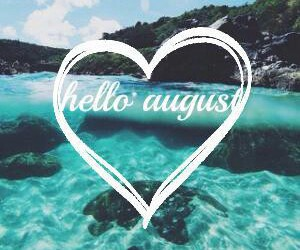 August, holidays, and welcome image