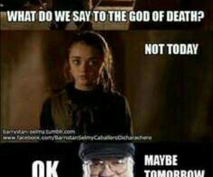 not today, arya stark, and game of thrones image