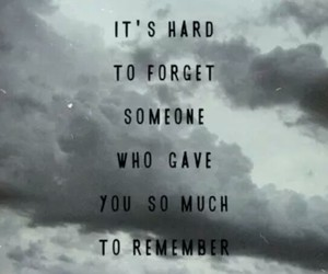 forget, quotes, and remember image