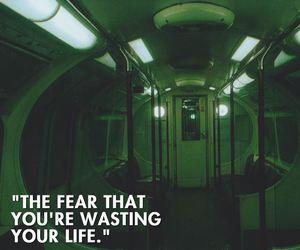 grunge, quotes, and fear image