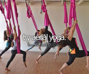bucket list, aerial yoga, and before i die image