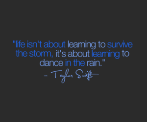 life, quote, and Taylor Swift image