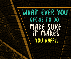 decision, happy, and phrases image