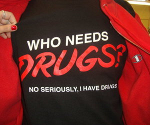 drugs, funny, and shirt image
