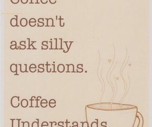 coffee, quotes, and understand image