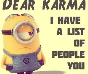 karma, quotes, and minions image