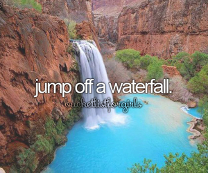 waterfall, bucket list, and bucketlistforgirls image
