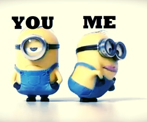 minions, me, and you image