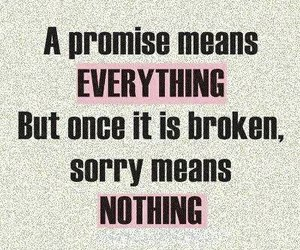 promise, quotes, and broken image