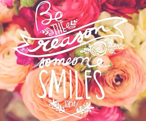 flowers, quote, and smile image
