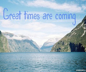 coming, great, and life image