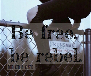 be free, girl, and be rebel image