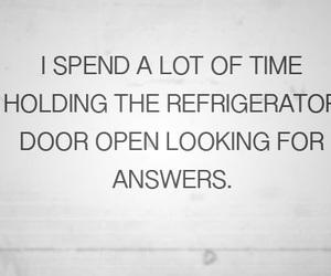 answers, fridge, and life image