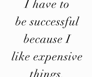 quote, expensive, and successful image